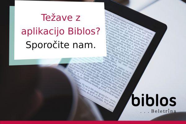 Težave z aplikacijo Biblos? Sporočite nam.